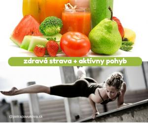 zdravá strava + pravidelný pohyb